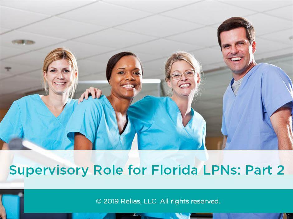 Supervisory Role for Florida LPNs Part 2