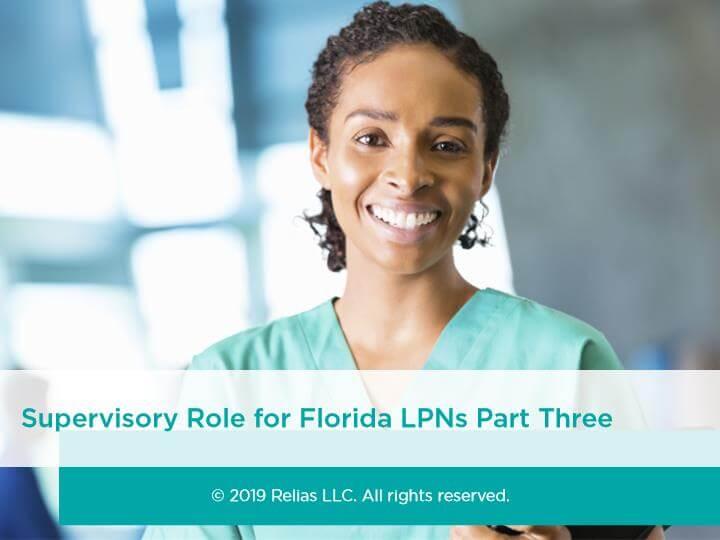 Supervisory Role for Florida LPNs Part 3