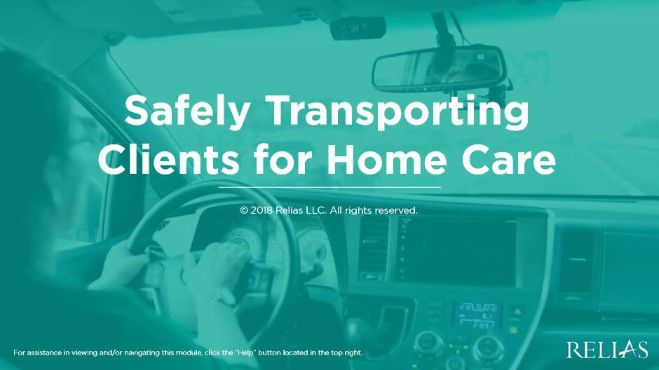 Safely Transporting Clients for Home Care