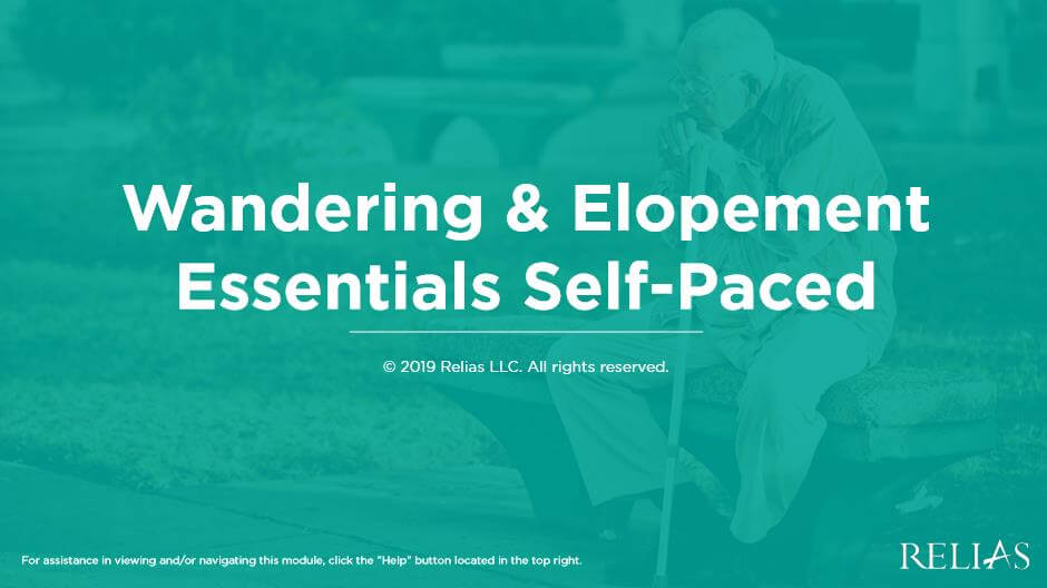 Wandering & Elopement Essentials Self-Paced