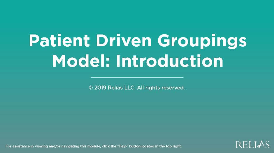 Patient Driven Groupings Model: Introduction