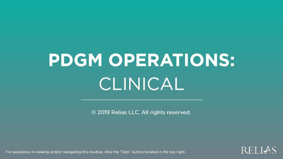 PDGM Operations: Clinical