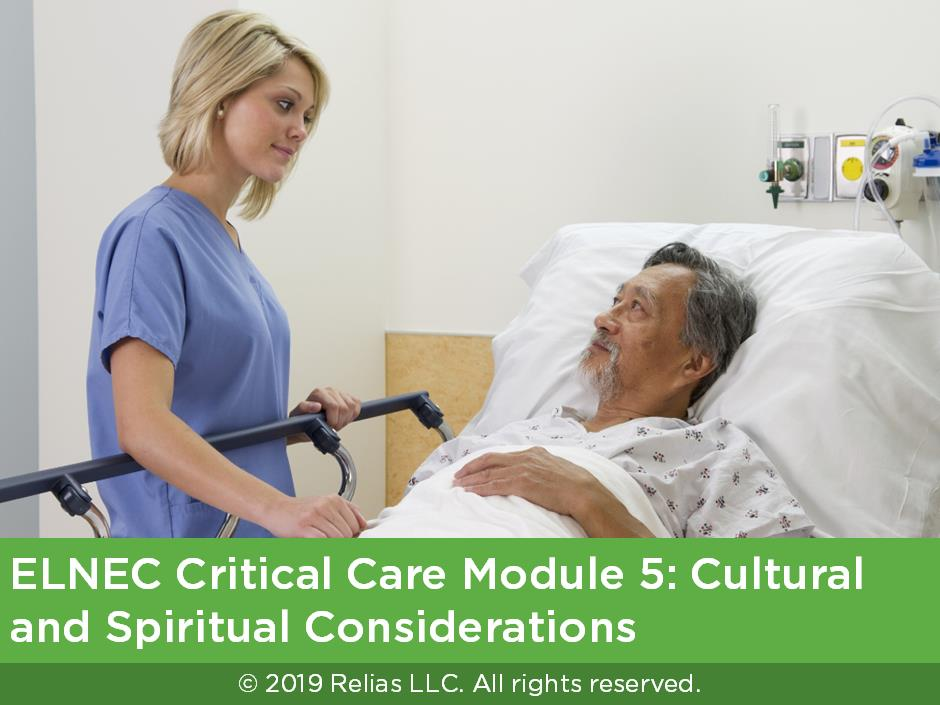 ELNEC Critical Care Module 5: Cultural and Spiritual Considerations