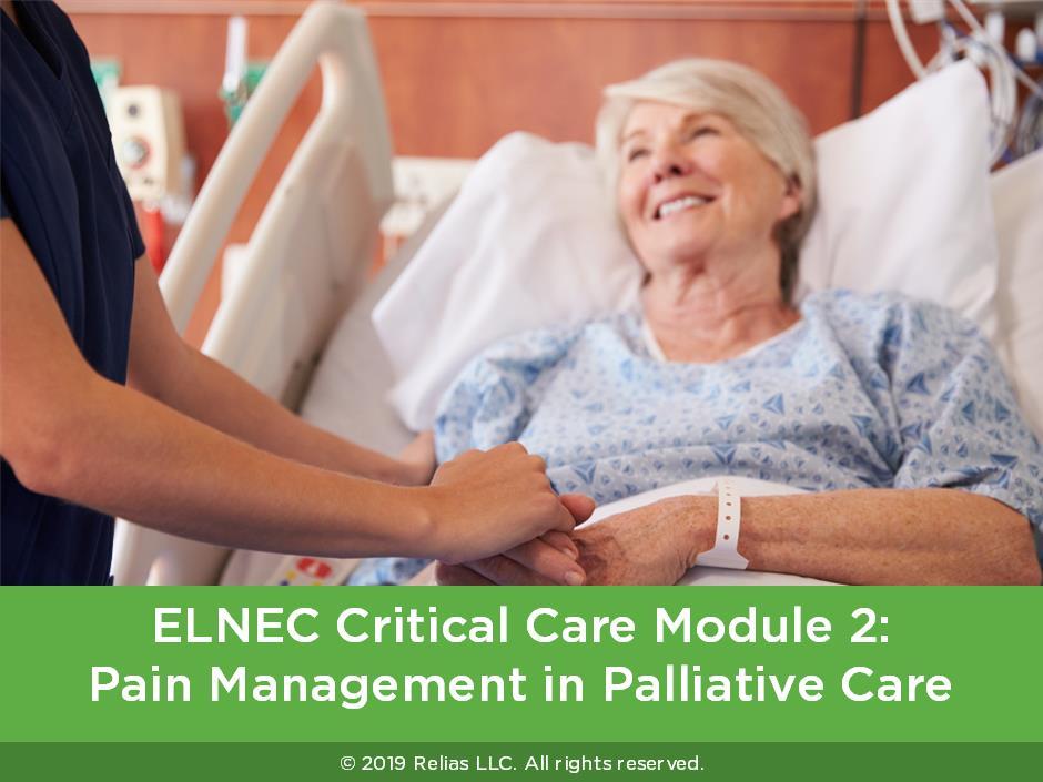 ELNEC Critical Care Module 2: Pain Management