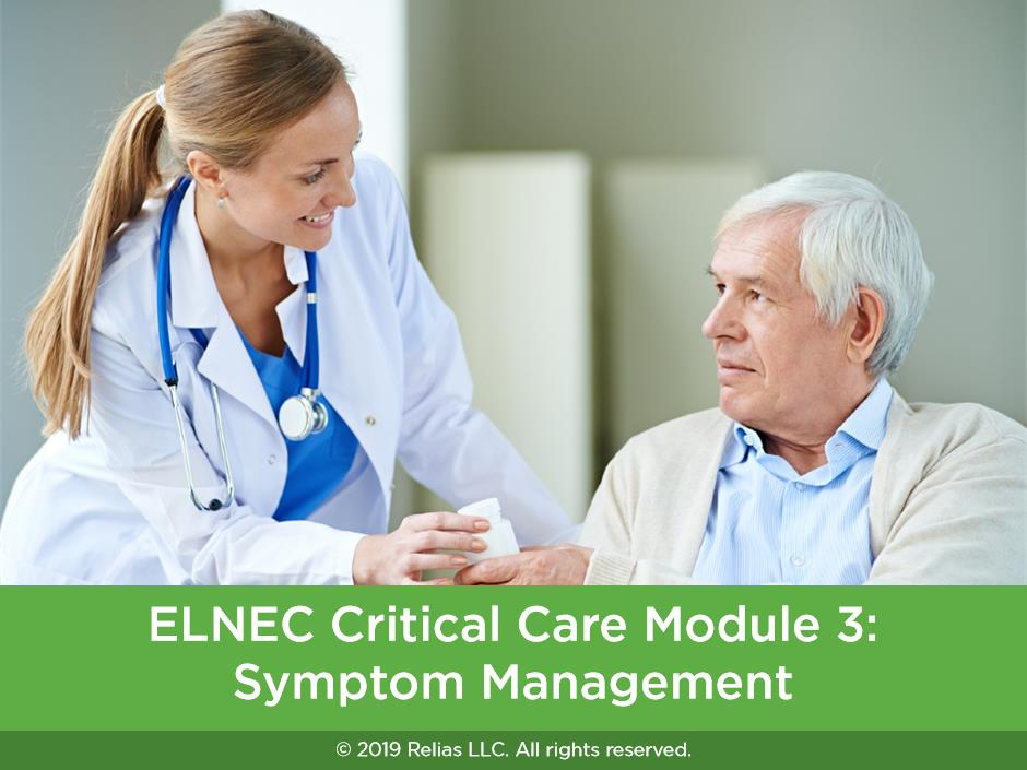 ELNEC Critical Care Module 3: Symptom Management
