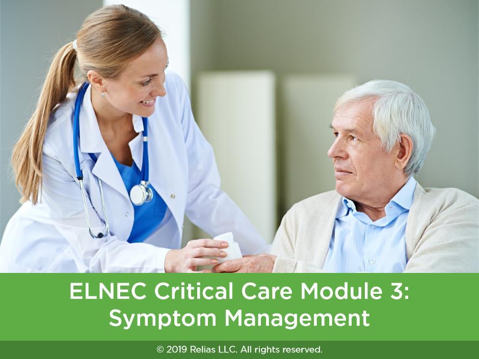 ELNEC Critical Care Module 3: Symptom Management