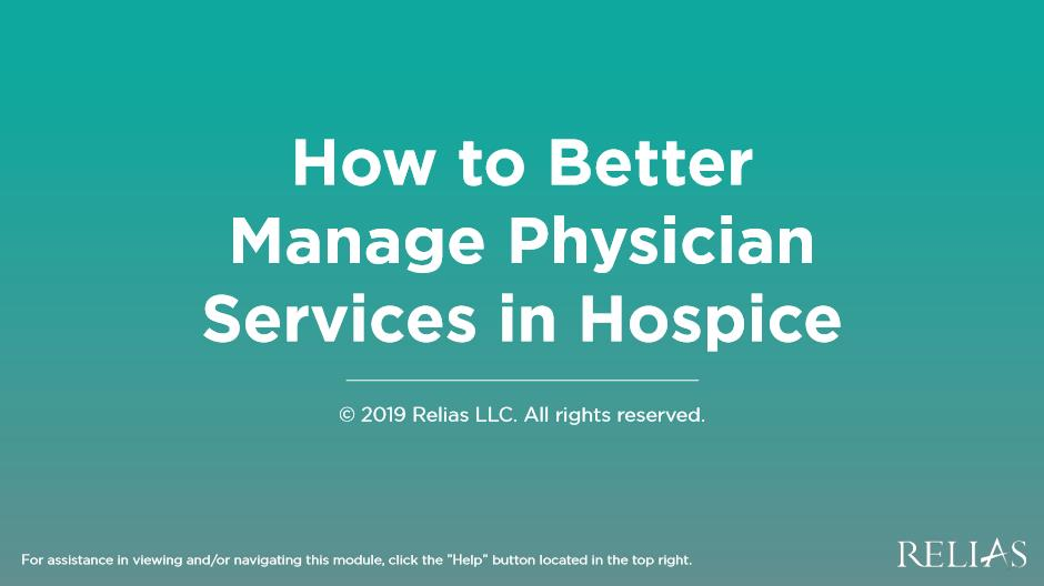 How to Better Manage Physician Services in Hospice