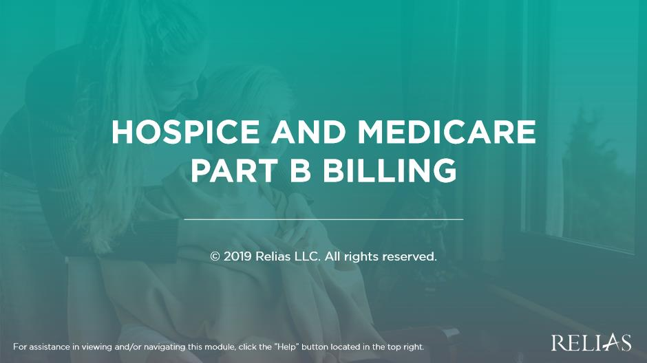 Hospice and Medicare Part B Billing