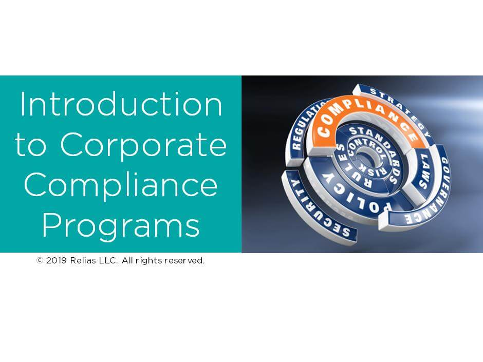 Introduction to Corporate Compliance Programs