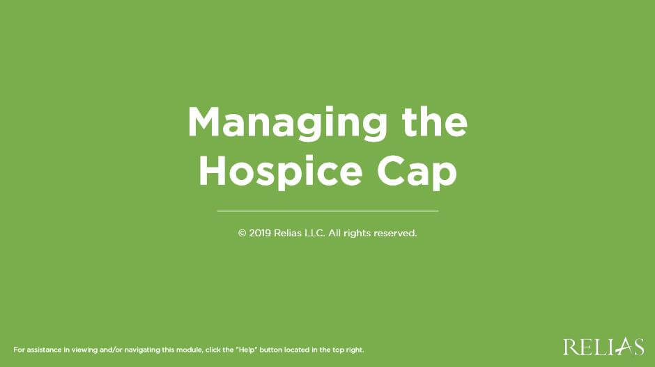 Managing the Hospice Cap