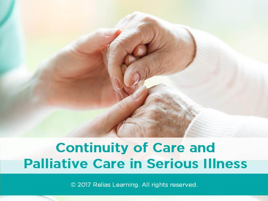 Continuity of Care and Palliative Care in Serious Illness