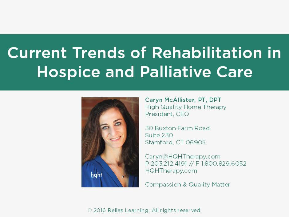 Current Trends of Rehabilitation in Hospice and Palliative Care