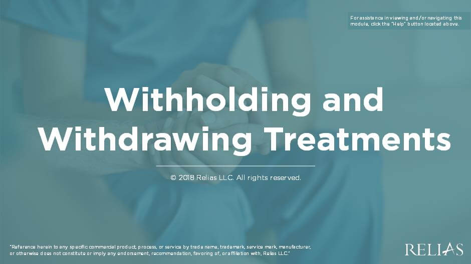 Withholding and Withdrawing Treatments