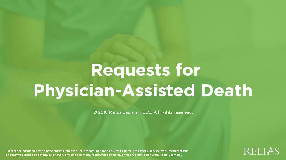 Requests for Physician-Assisted Death