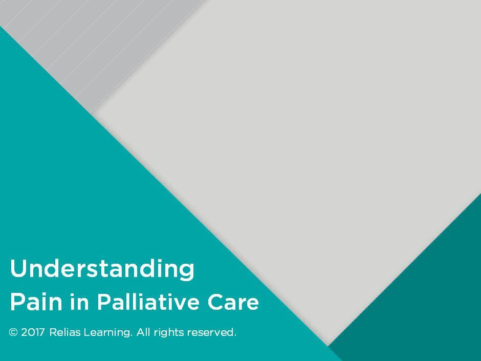 Understanding Pain in Palliative Care