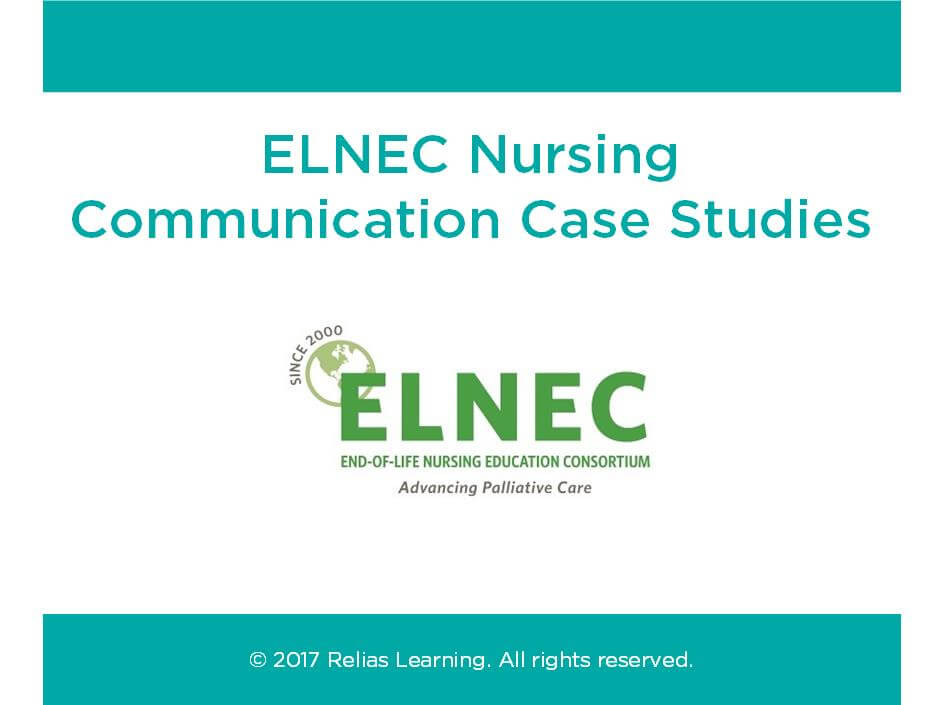 ELNEC Nursing Communication Case Studies