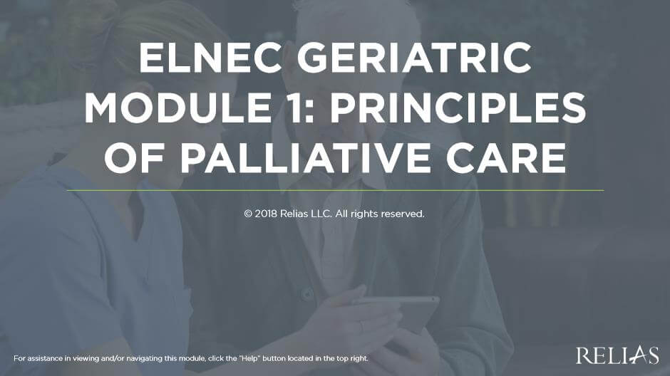 ELNEC Geriatric Module 1: Principles of Palliative Care
