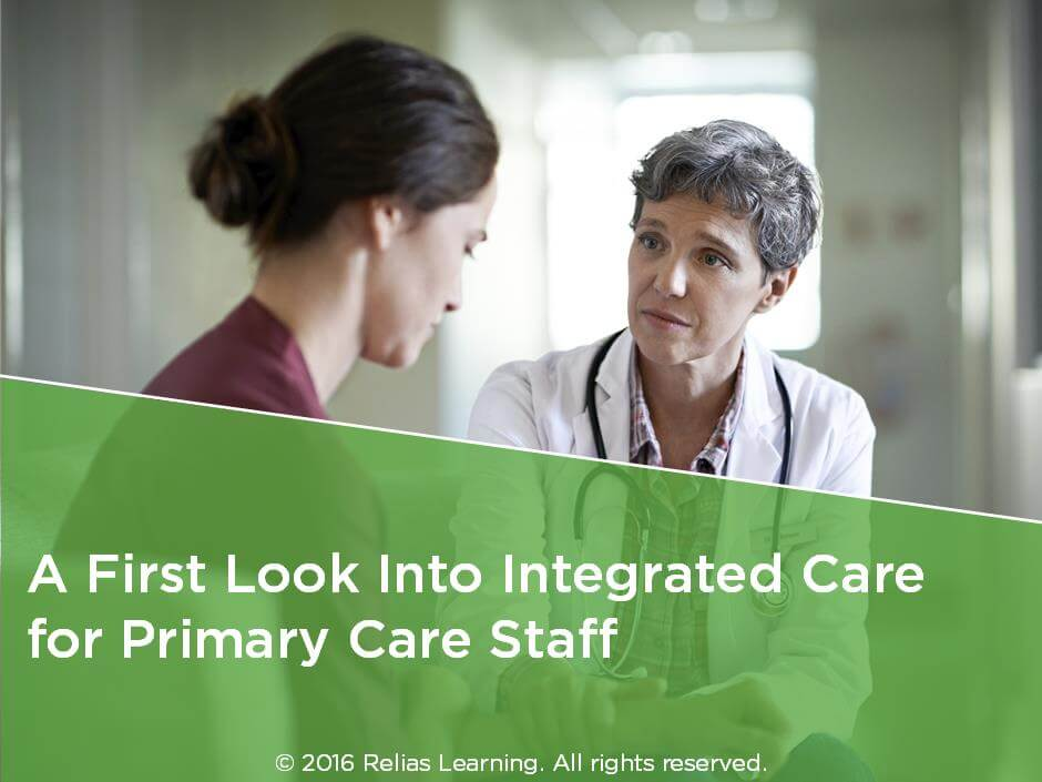 A First Look Into Integrated Care for Primary Care Staff