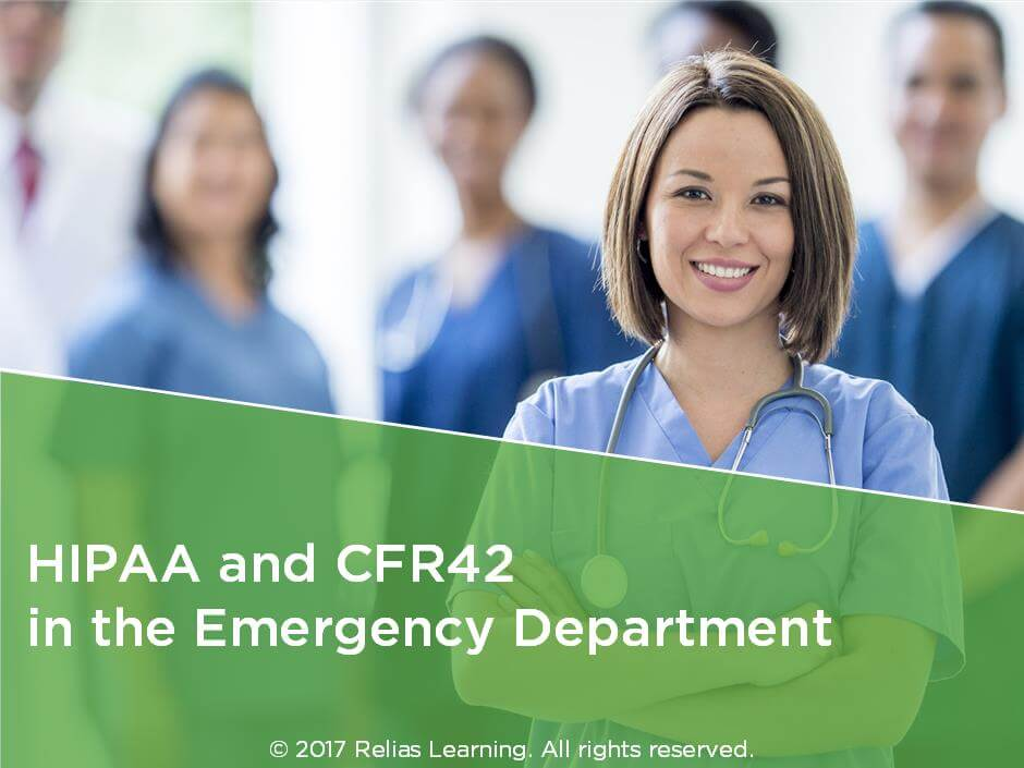 HIPAA and CFR42 in the Emergency Department