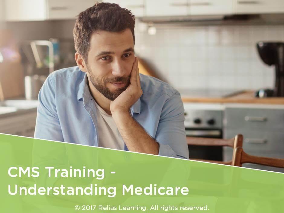 CMS Training - Understanding Medicare
