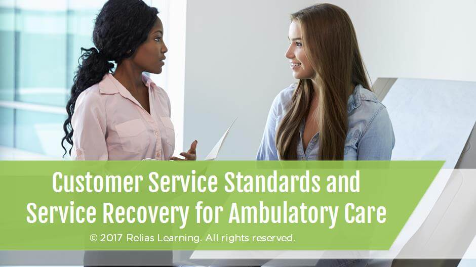 Customer Service Standards and Service Recovery for Ambulatory Care