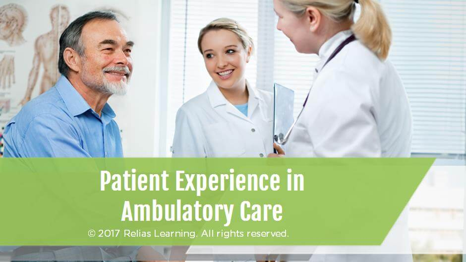 Patient Experience in Ambulatory Care