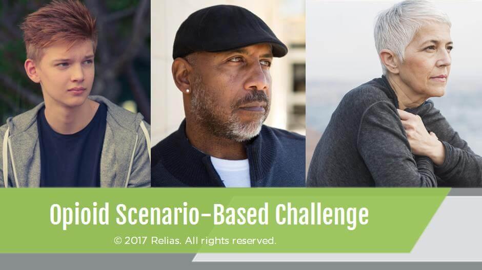 Opioid Scenario-Based Challenge