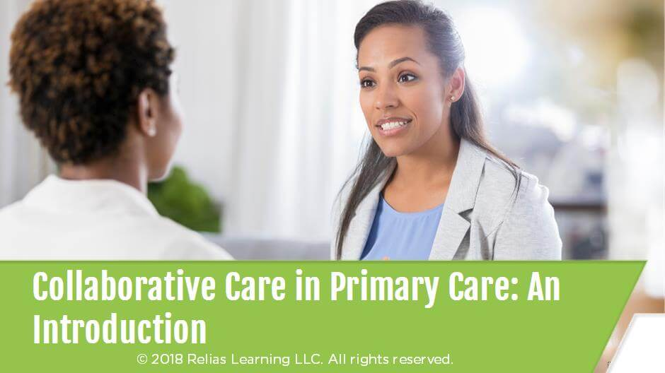 Collaborative Care in Primary Care: An Introduction