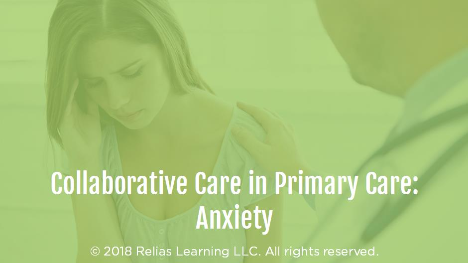 Collaborative Care in Primary Care: Anxiety