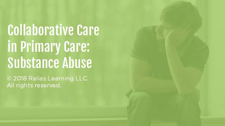 Collaborative Care in Primary Care: Substance Abuse