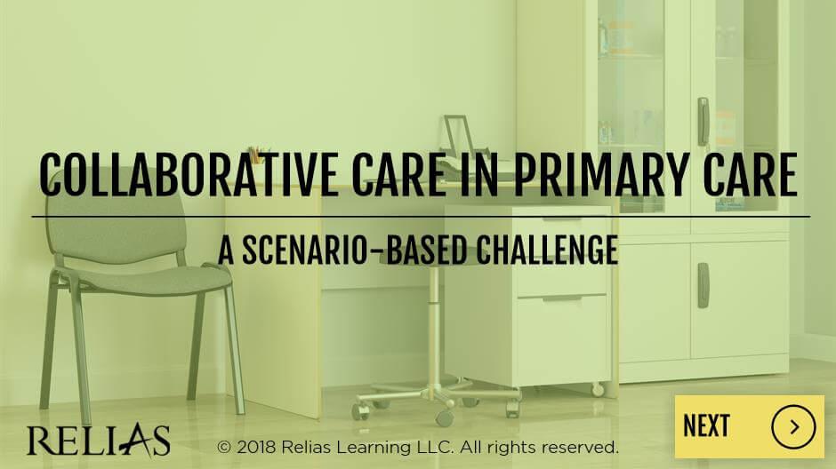 Collaborative Care in Primary Care: A Scenario-Based Challenge