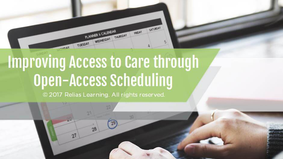 Improving Access to Care through Open-Access Scheduling