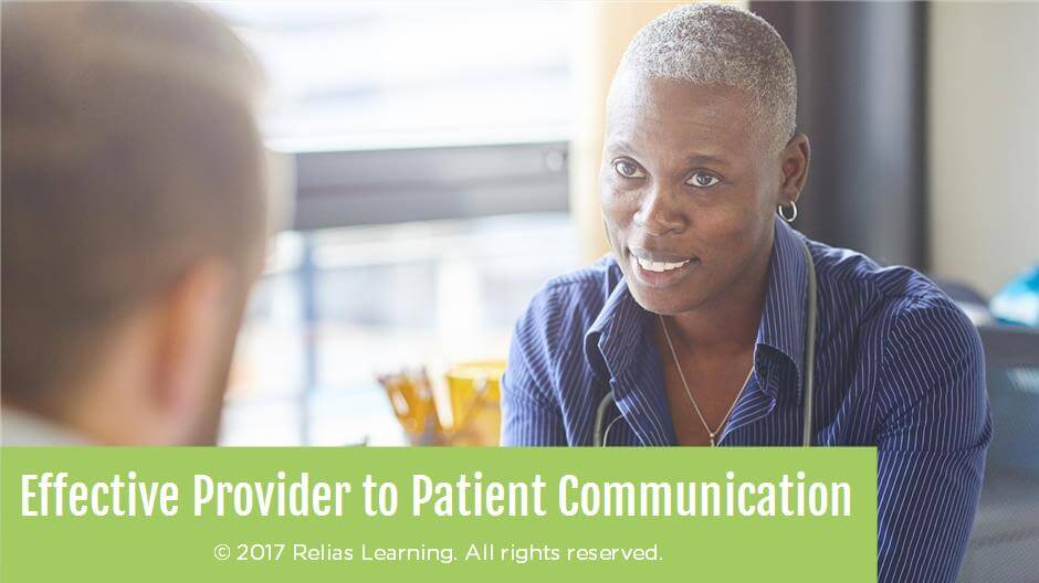 Effective Provider to Patient Communication