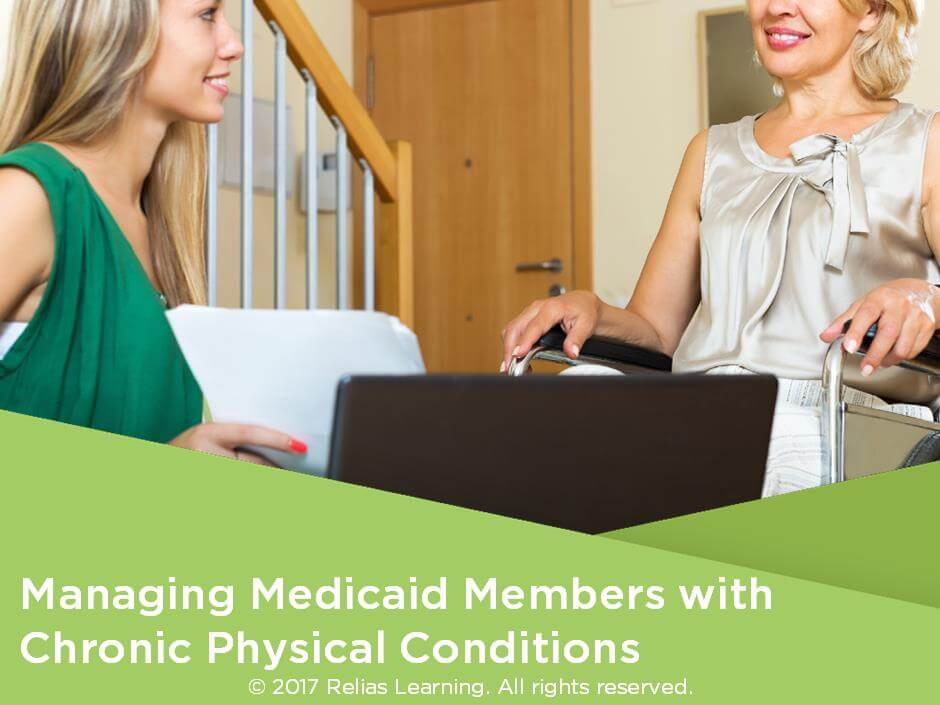 Managing Medicaid Members with Chronic Physical Conditions