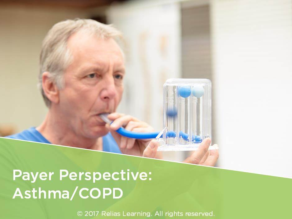 Payer Perspective: Asthma/COPD