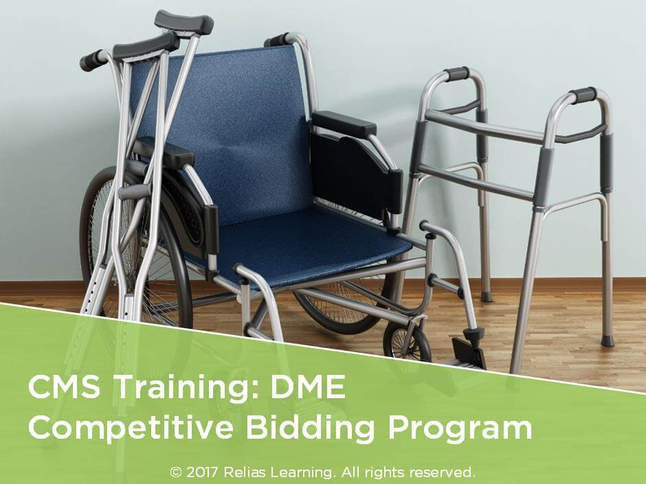 CMS Training: DME Competitive Bidding Program