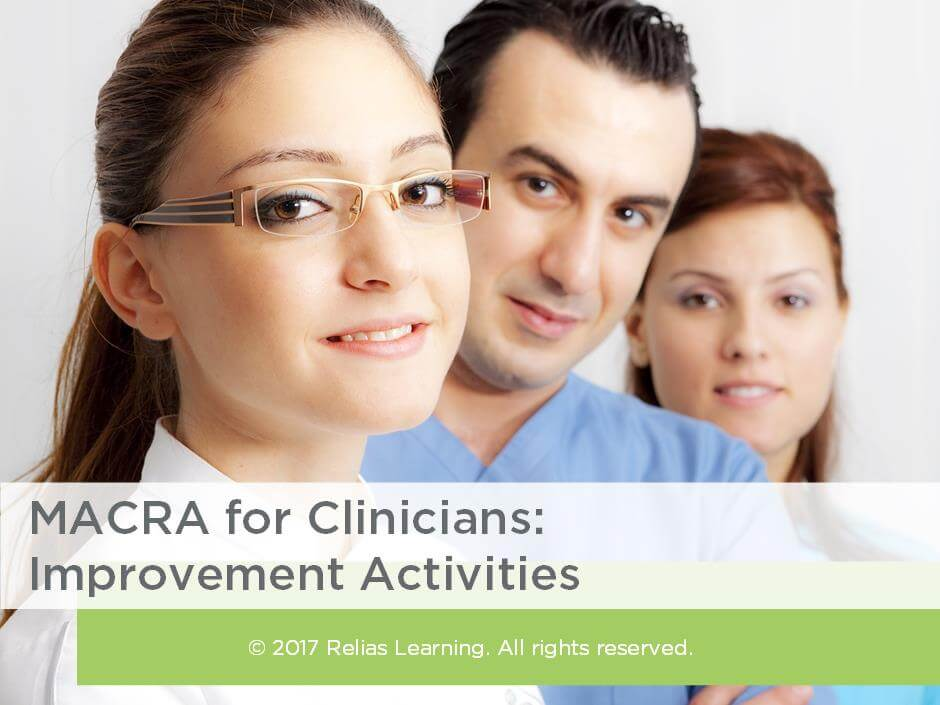 MACRA for Clinicians: Improvement Activities