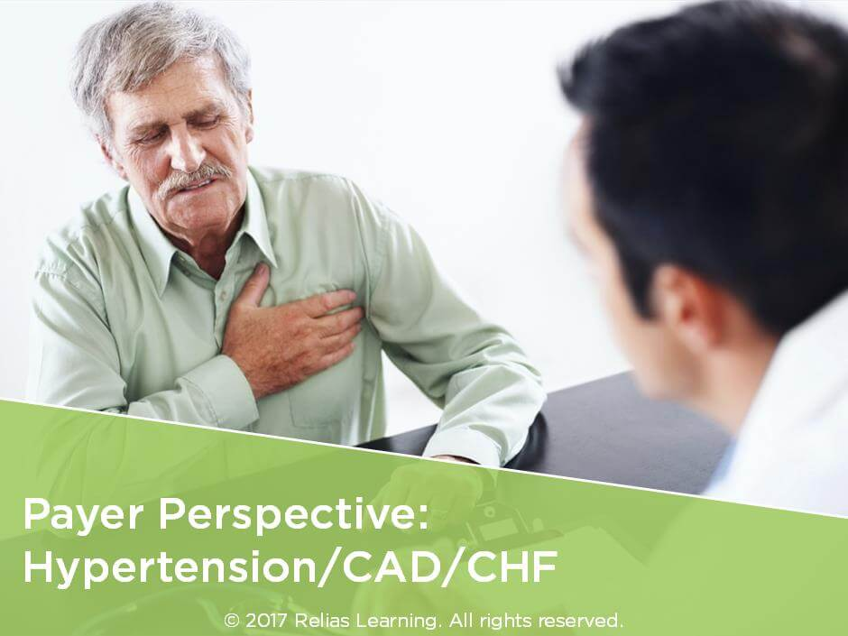 Payer Perspective: Hypertension/CAD/CHF for Clinicians