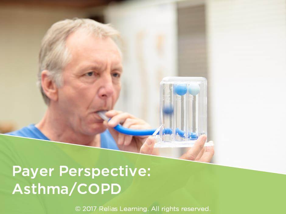 Payer Perspective: Asthma/COPD for Clinicians