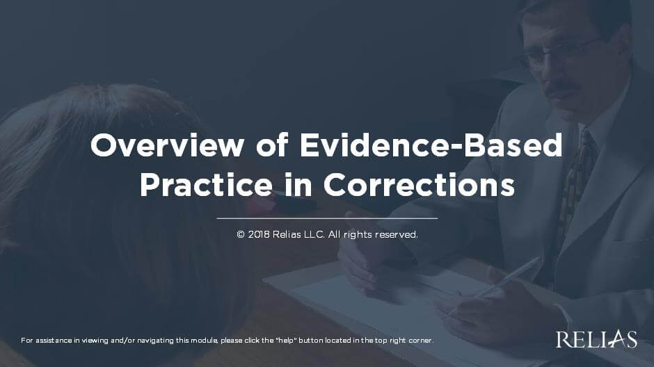 Overview of Evidence-Based Practice in Community Corrections