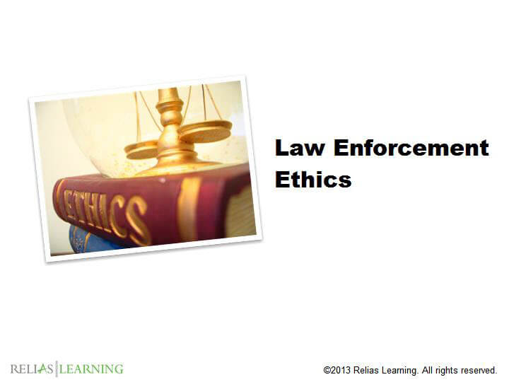 Law Enforcement Ethics 1.0
