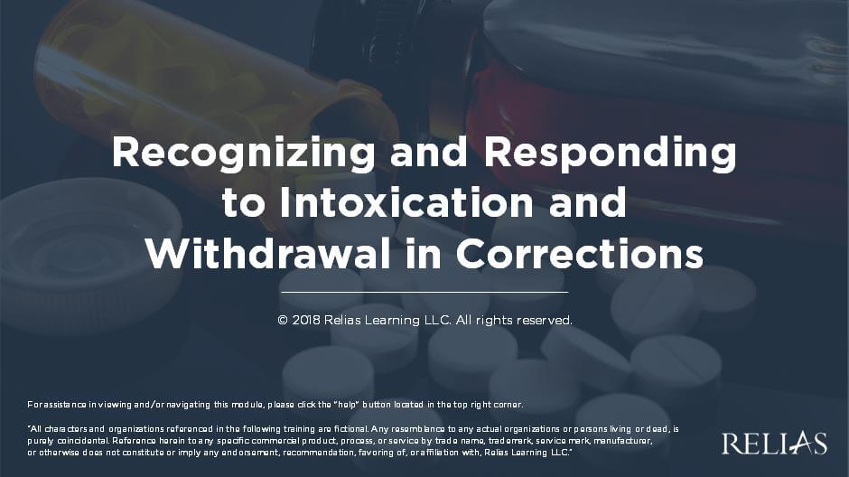 Recognizing and Responding to Intoxication and Withdrawal in Corrections