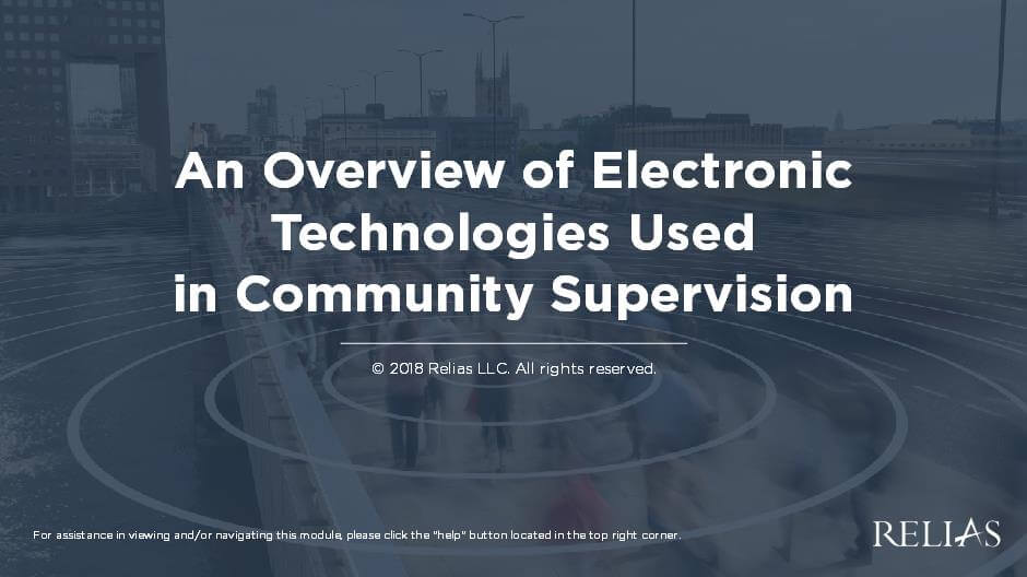 An Overview of Electronic Technologies Used in Community Supervision