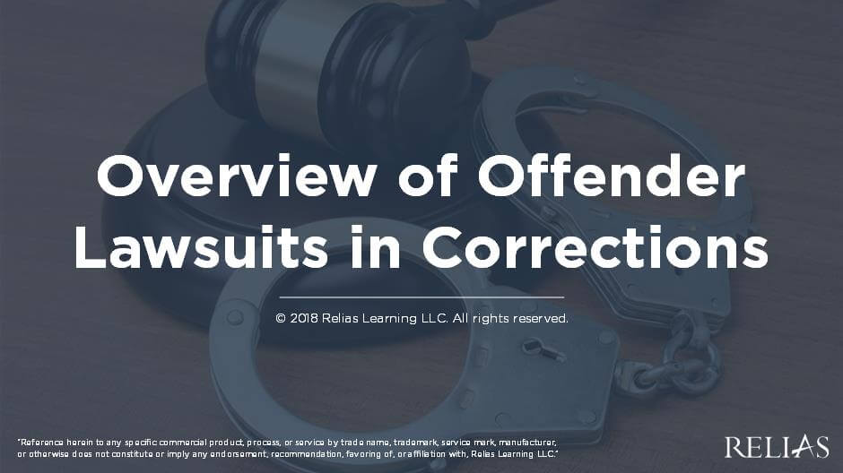Overview of Offender Lawsuits in Corrections
