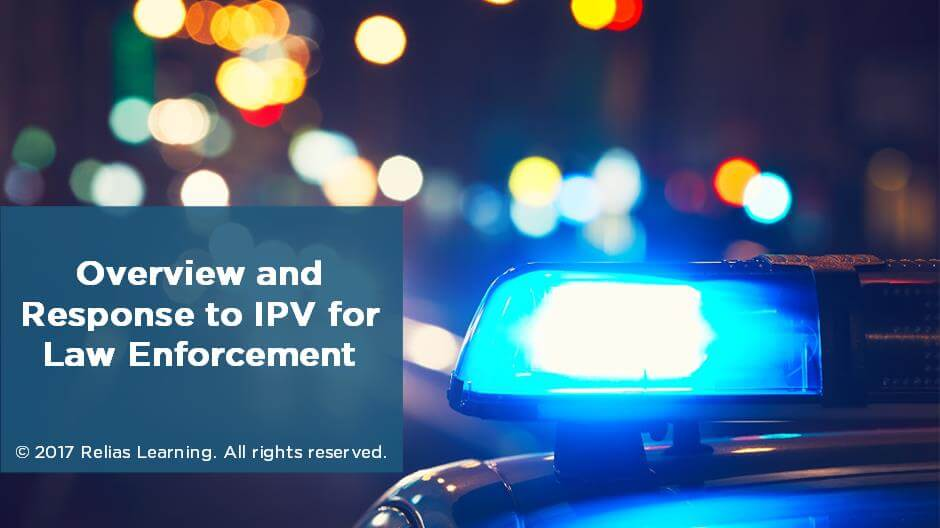 Overview and Response to IPV for Law Enforcement