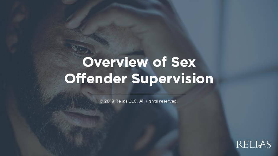 Overview of Sex Offender Supervision