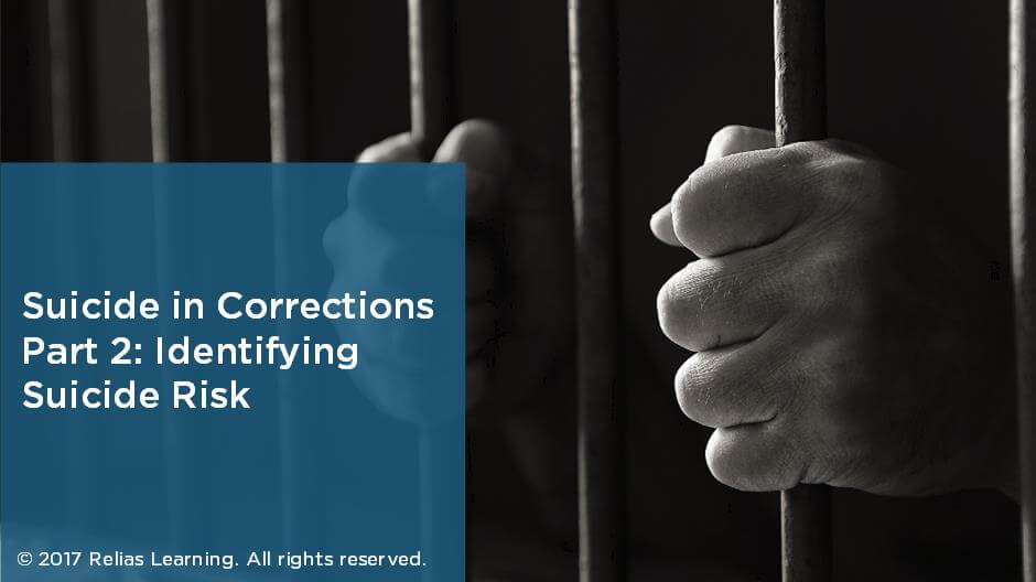 Suicide in Corrections Part 2: Identifying Suicide Risk