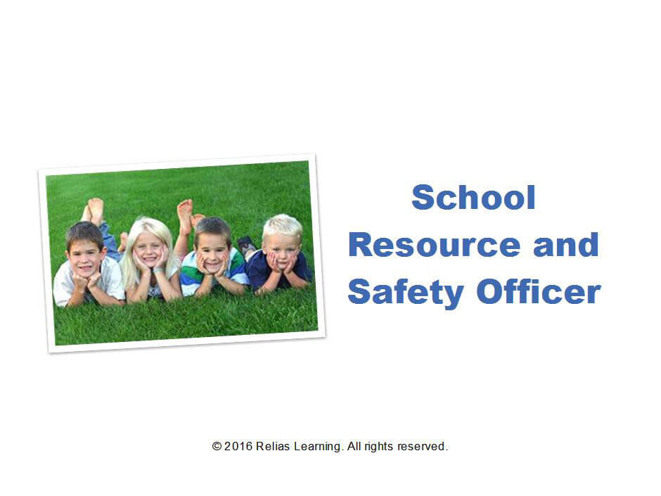 School Resource and Security Officer 1.0