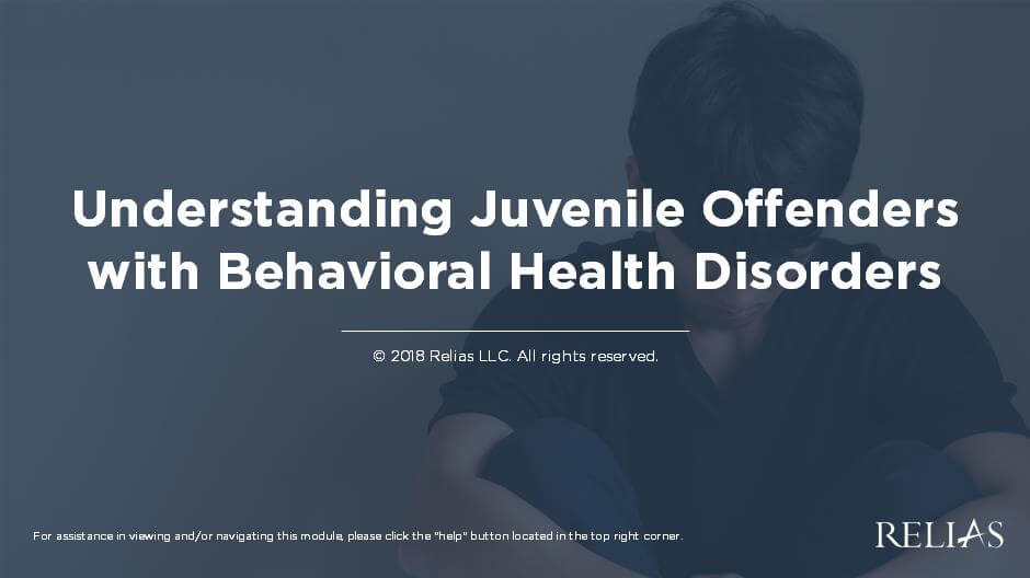 Understanding Juvenile Offenders with Behavioral Health Disorders