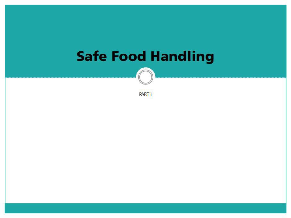 Safe Food Handling Part I